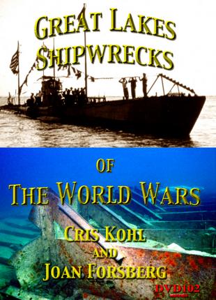 Great Lakes Shipwrecks  of the World Wars